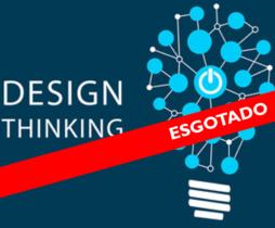 1º Design Thinking: Inovação com foco em pessoas